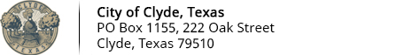 City of Clyde, Texas  | PO Box 1155, 222 Oak Street | Clyde, Texas 79510